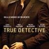 [Avis] Début de Saison de True Detective, Ballers, The Brink