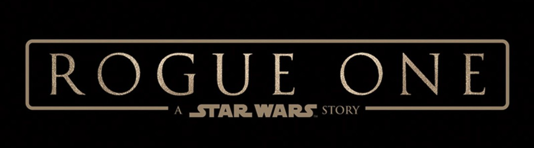 [Trailer] Rogue One : A Star Wars Story